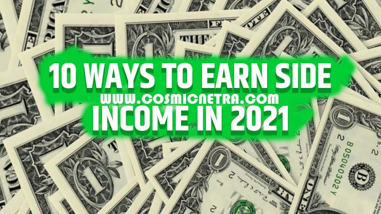 10 ways to make money by side hustle in 2021