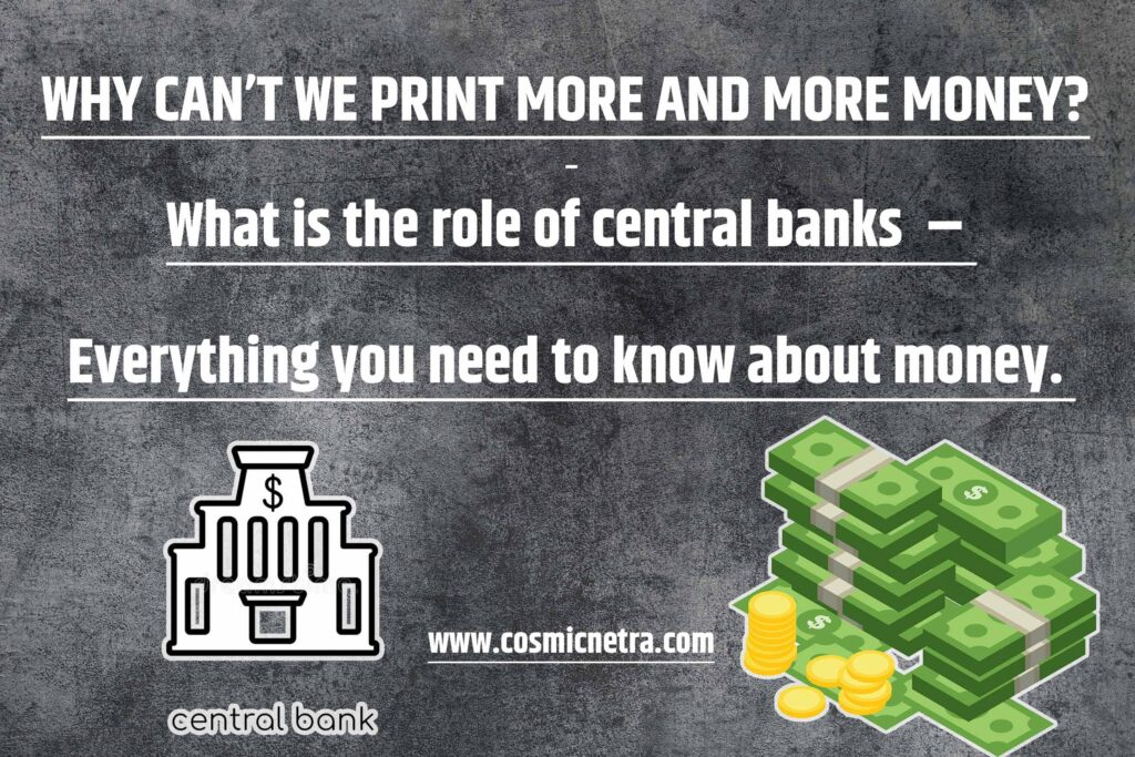 Why can't we print more money?   Everything you need to know about money